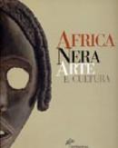 frica Nera. Arte e cultura