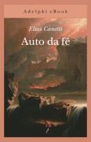 """""""Auto da fé"""" di Elias Canetti"""