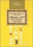 Bionda a chi?, F. Bitelli, A. Govoni, M. Zanotti