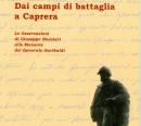 Dai campi di battaglia a Caprera. Le Osservazioni di Giuseppe Nuvolari alle Memorie del Generale Garibaldi