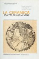 La ceramica graffita rinascimentale