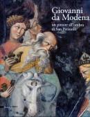 Giovanni da Modena. Un pittore all'ombra di San Petronio