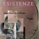 ESISTENZE | Arte visionaria e scrittura ispirata di Giusi Ulivieri