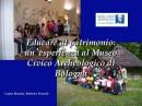 Educare al patrimonio: un'esperienza al Museo Civico Archeologico di Bologna