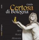Guida Turistica della Certosa di Bologna