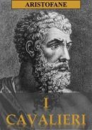 I Cavalieri di Aristofane