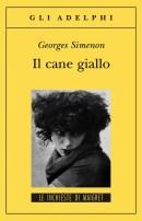 Il cane giallo - di Georges Simenon