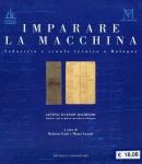 Imparare la macchina. Industria e scuola tecnica a Bologna