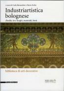Industriartistica bolognese Aemilia Ars: luoghi, materiali, fonti