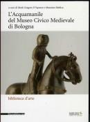 L'acquamanile del Museo Civico Medievale
