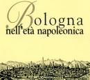Bologna nell'età napoleonica