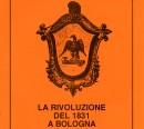 La rivoluzione del 1831 a Bologna