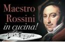 Rossini in cucina