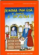 Sembra una cosa e invece è un'altra Bologna 1998