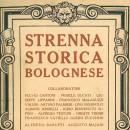 Dal 1928 ai giorni nostri: settant'anni di Strenna Storica Bolognese!