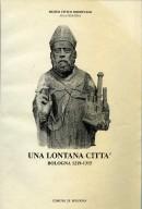 Una lontana città: Bologna 1219-1315