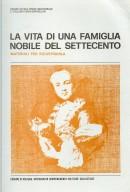 Vita nobile del Settecento. Materiali per un uso didattico del museo Bologna 1988