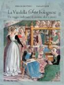 La via della seta bolognese: un viaggio millenario di uomini, idee e merci