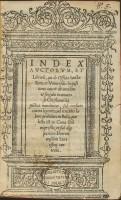 Index auctorum, et librorum, qui ab Officio Sanctae Rom. et Uniuersalis Inquisitionis caveri ab omnibus et singulis in uniuersa Christiana Republica mandantur, Roma, Antonio Blado, 1558