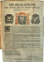 - Dichiaratione del bando delle mortadelle. Publicata in Bologna li 22 Decembre 1661, Bologna, Erede di Vittorio Benacci, 1661