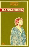 Cassandra di Christa Wolf