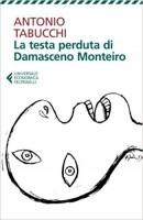 La testa perduta di Damasceno Monteiro di Antonio Tabucchi