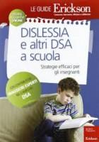 Dislessia e altri DSA a scuola, C. Tencati