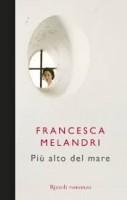 Più alto del mare di Francesca Melandri