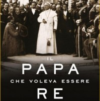 Il papa che voleva essere re