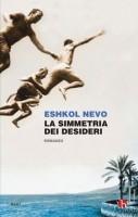 La simmetria dei desideri di Eshkol Nevo