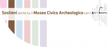 ART BONUS per il Museo Civico Archeologico