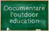 Documentare l'outdoor education