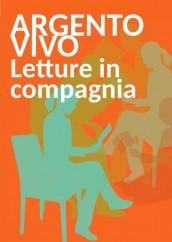 Argentovivo, letture in compagnia