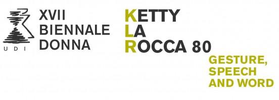 Ketty La Rocca 80 Gesture Speech And Word Xvii Edizione