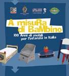 A misura di bambino. 100 anni di storia di mobili per l'infanzia in Italia