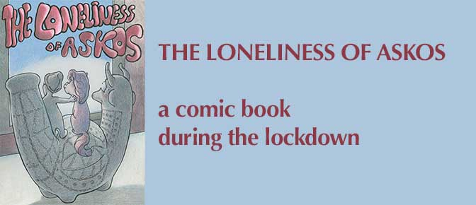 THE LONELINESS OF ASKOS, a comic book now available in english!