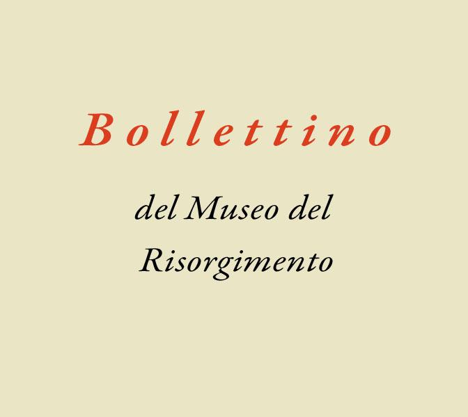 Il Bollettino del Museo del Risorgimento dal 1956 al 1986