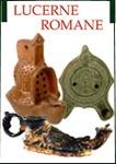 Lucerne romane. Breve storia dell'illuminazione dell'antica Roma