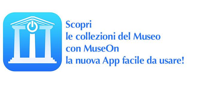 Prova gratuitamente MuseOn, la nuova app per visitare il Museo