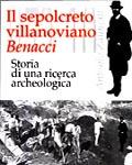 Il sepolcreto villanoviano Benacci. Storia di una ricerca archeologica
